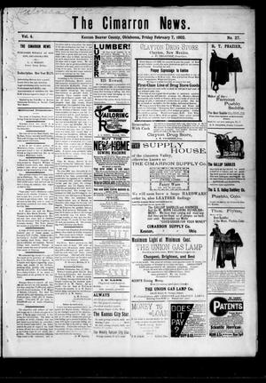 Primary view of object titled 'The Cimarron News. (Kenton, Okla.), Vol. 4, No. 27, Ed. 1 Friday, February 7, 1902'.