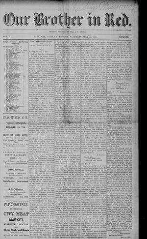 Primary view of Our Brother in Red. (Muskogee, Indian Terr.), Vol. 6, No. 37, Ed. 1 Saturday, May 19, 1888