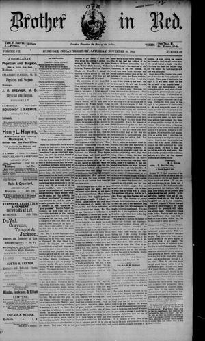 Primary view of Our Brother in Red. (Muskogee, Indian Terr.), Vol. 7, No. 49, Ed. 1 Saturday, November 30, 1889