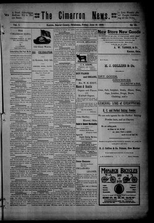 Primary view of object titled 'The Cimarron News. (Kenton, Okla.), Vol. 1, No. 45, Ed. 1 Friday, June 16, 1899'.