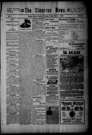 Primary view of object titled 'The Cimarron News. (Kenton, Okla.), Vol. 1, No. 32, Ed. 1 Friday, March 17, 1899'.