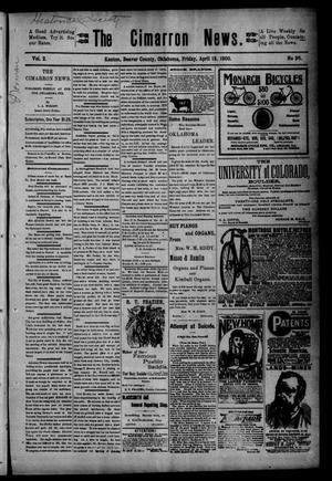 Primary view of object titled 'The Cimarron News. (Kenton, Okla.), Vol. 2, No. 36, Ed. 1 Friday, April 13, 1900'.