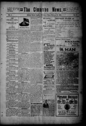 Primary view of object titled 'The Cimarron News. (Kenton, Okla.), Vol. 1, No. 27, Ed. 1 Friday, February 10, 1899'.