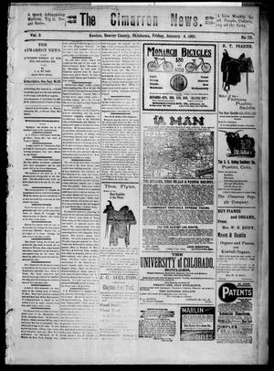 Primary view of object titled 'The Cimarron News. (Kenton, Okla.), Vol. 3, No. 22, Ed. 1 Friday, January 4, 1901'.