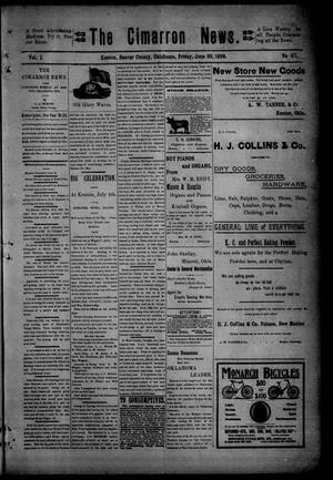 Primary view of object titled 'The Cimarron News. (Kenton, Okla.), Vol. 1, No. 47, Ed. 1 Friday, June 30, 1899'.