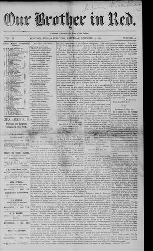 Primary view of Our Brother in Red. (Muskogee, Indian Terr.), Vol. 6, No. 16, Ed. 1 Saturday, December 17, 1887