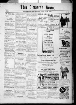 Primary view of object titled 'The Cimarron News. (Kenton, Okla.), Vol. 4, No. 51, Ed. 1 Friday, July 25, 1902'.
