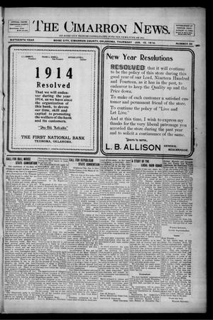 Primary view of object titled 'The Cimarron News. (Boise City, Okla.), Vol. 16, No. 26, Ed. 1 Thursday, January 15, 1914'.