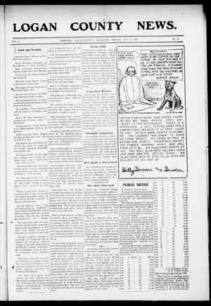 Primary view of object titled 'Logan County News. (Crescent, Okla.), Vol. 4, No. 31, Ed. 1 Friday, August 14, 1908'.