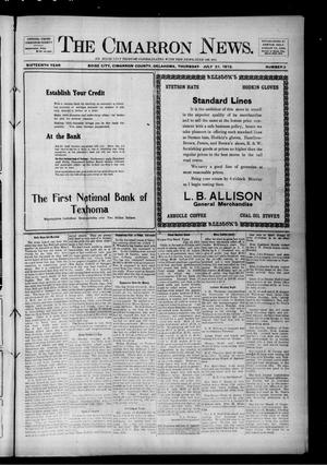 Primary view of object titled 'The Cimarron News. (Boise City, Okla.), Vol. 16, No. 3, Ed. 1 Thursday, July 31, 1913'.