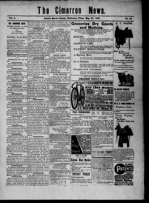 Primary view of object titled 'The Cimarron News. (Kenton, Okla.), Vol. 5, No. 42, Ed. 1 Friday, May 22, 1903'.