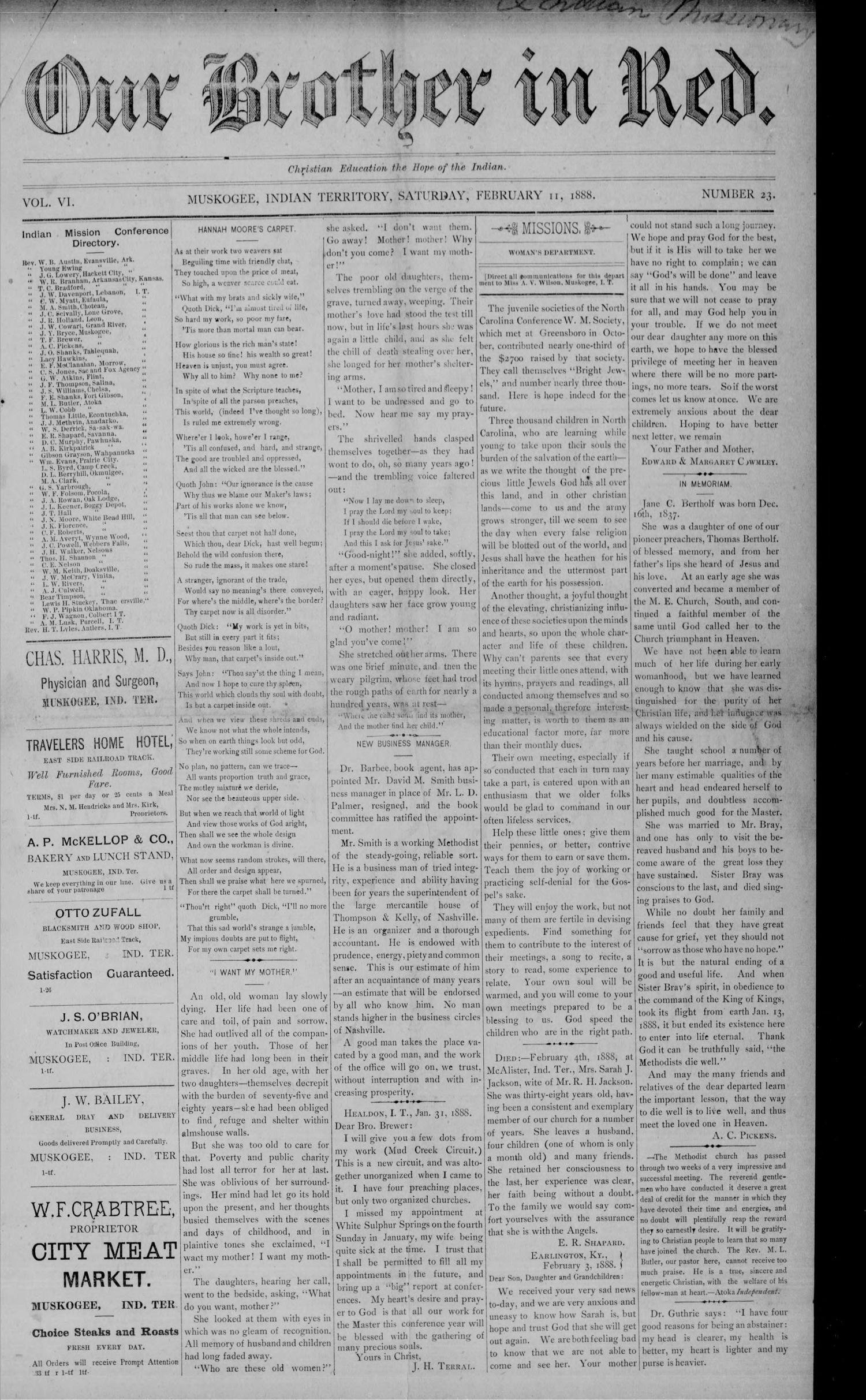 Our Brother in Red. (Muskogee, Indian Terr.), Vol. 6, No. 23, Ed. 1 Saturday, February 11, 1888                                                                                                      [Sequence #]: 1 of 8