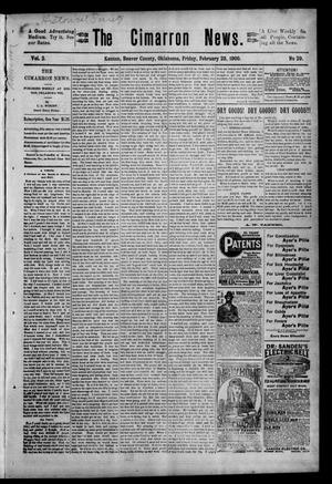 Primary view of object titled 'The Cimarron News. (Kenton, Okla.), Vol. 2, No. 29, Ed. 1 Friday, February 23, 1900'.
