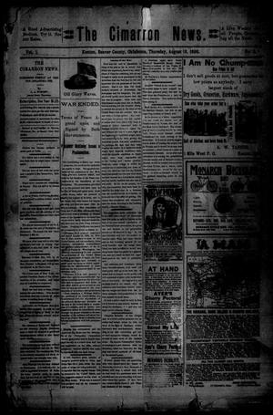 Primary view of object titled 'The Cimarron News. (Kenton, Okla.), Vol. 1, No. 1, Ed. 1 Thursday, August 18, 1898'.
