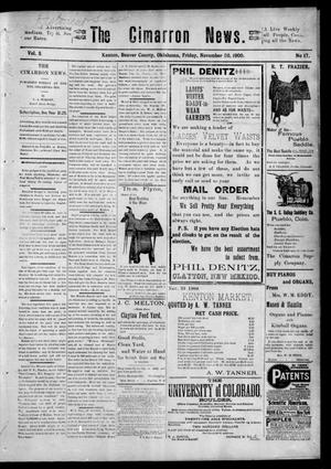 Primary view of object titled 'The Cimarron News. (Kenton, Okla.), Vol. 3, No. 17, Ed. 1 Friday, November 30, 1900'.