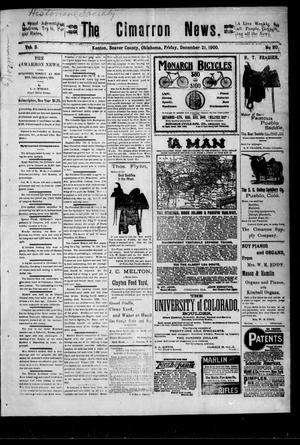 Primary view of object titled 'The Cimarron News. (Kenton, Okla.), Vol. 3, No. 20, Ed. 1 Friday, December 21, 1900'.
