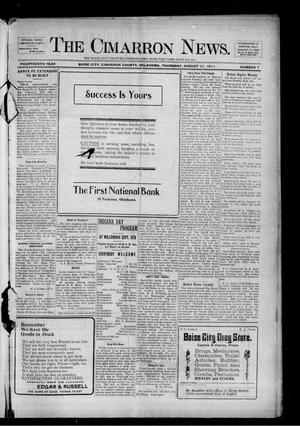 Primary view of object titled 'The Cimarron News. (Boise City, Okla.), Vol. 14, No. 7, Ed. 1 Thursday, August 31, 1911'.