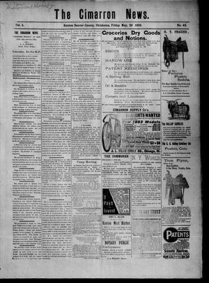 Primary view of The Cimarron News. (Kenton, Okla.), Vol. 5, No. 43, Ed. 1 Friday, May 29, 1903