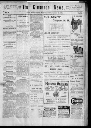 Primary view of object titled 'The Cimarron News. (Kenton, Okla.), Vol. 3, No. 24, Ed. 1 Friday, January 18, 1901'.