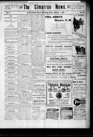 Primary view of object titled 'The Cimarron News. (Kenton, Okla.), Vol. 3, No. 26, Ed. 1 Friday, February 1, 1901'.