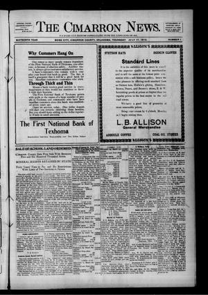 Primary view of object titled 'The Cimarron News. (Boise City, Okla.), Vol. 16, No. 1, Ed. 1 Thursday, July 17, 1913'.