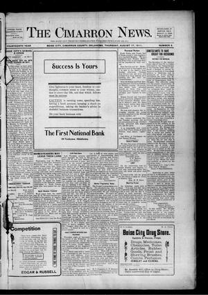 Primary view of object titled 'The Cimarron News. (Boise City, Okla.), Vol. 14, No. 5, Ed. 1 Thursday, August 17, 1911'.
