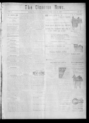 Primary view of object titled 'The Cimarron News. (Kenton, Okla.), Vol. 4, No. 37, Ed. 1 Friday, April 18, 1902'.