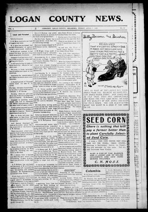Primary view of object titled 'Logan County News. (Crescent, Okla.), Vol. 4, No. 31, Ed. 1 Friday, April 3, 1908'.