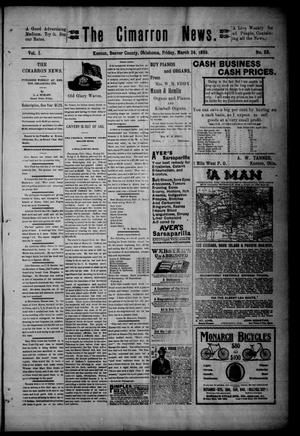 Primary view of object titled 'The Cimarron News. (Kenton, Okla.), Vol. 1, No. 33, Ed. 1 Friday, March 24, 1899'.