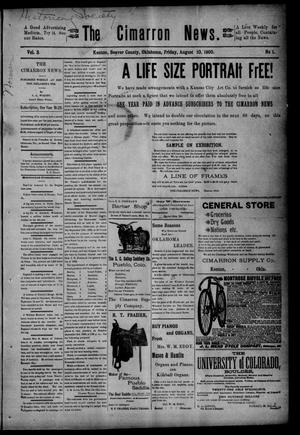 Primary view of object titled 'The Cimarron News. (Kenton, Okla.), Vol. 3, No. 1, Ed. 1 Friday, August 10, 1900'.