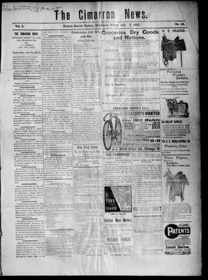 Primary view of object titled 'The Cimarron News. (Kenton, Okla.), Vol. 5, No. 48, Ed. 1 Friday, July 3, 1903'.
