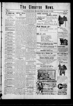 Primary view of object titled 'The Cimarron News. (Kenton, Okla.), Vol. 5, No. 17, Ed. 1 Friday, November 28, 1902'.