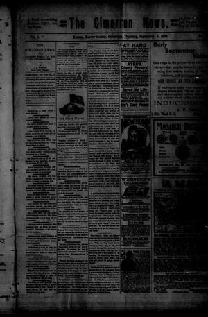 Primary view of object titled 'The Cimarron News. (Kenton, Okla.), Vol. 1, No. 5, Ed. 1 Thursday, September 8, 1898'.