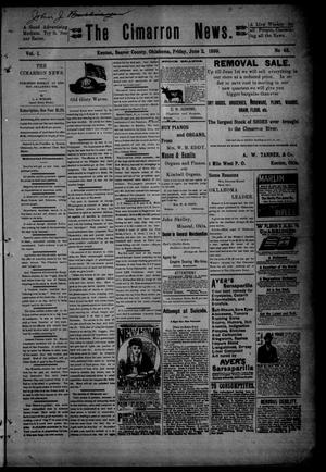 Primary view of object titled 'The Cimarron News. (Kenton, Okla.), Vol. 1, No. 43, Ed. 1 Friday, June 2, 1899'.