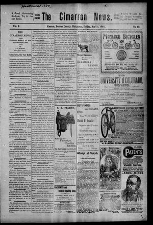 Primary view of object titled 'The Cimarron News. (Kenton, Okla.), Vol. 2, No. 40, Ed. 1 Friday, May 11, 1900'.