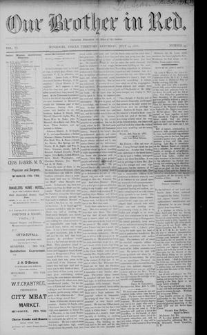 Primary view of Our Brother in Red. (Muskogee, Indian Terr.), Vol. 6, No. 45, Ed. 1 Saturday, July 14, 1888