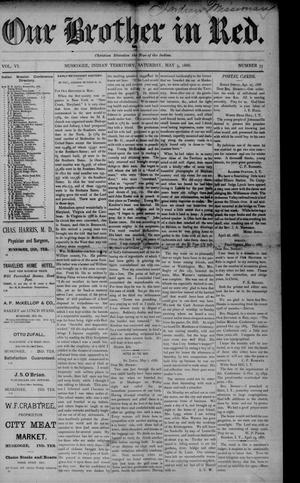 Primary view of Our Brother in Red. (Muskogee, Indian Terr.), Vol. 6, No. 35, Ed. 1 Saturday, May 5, 1888