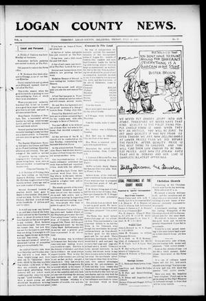 Primary view of object titled 'Logan County News. (Crescent, Okla.), Vol. 4, No. 31, Ed. 1 Friday, July 31, 1908'.