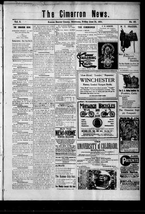 Primary view of object titled 'The Cimarron News. (Kenton, Okla.), Vol. 3, No. 46, Ed. 1 Friday, June 21, 1901'.