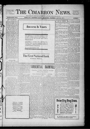 Primary view of object titled 'The Cimarron News. (Boise City, Okla.), Vol. 14, No. 1, Ed. 1 Thursday, July 20, 1911'.
