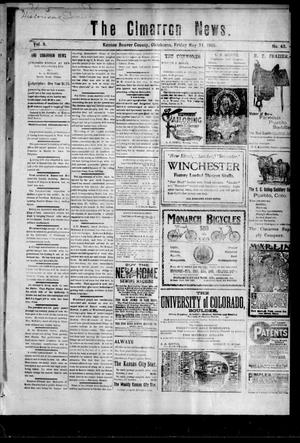 Primary view of object titled 'The Cimarron News. (Kenton, Okla.), Vol. 3, No. 43, Ed. 1 Friday, May 31, 1901'.