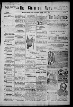 Primary view of object titled 'The Cimarron News. (Kenton, Okla.), Vol. 2, No. 44, Ed. 1 Friday, June 8, 1900'.