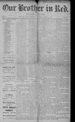 Primary view of Our Brother in Red. (Muskogee, Indian Terr.), Vol. 6, No. 27, Ed. 1 Saturday, March 10, 1888