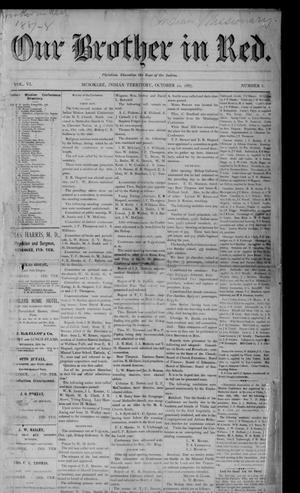 Primary view of Our Brother in Red. (Muskogee, Indian Terr.), Vol. 6, No. 8, Ed. 1 Saturday, October 22, 1887