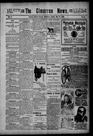 Primary view of object titled 'The Cimarron News. (Kenton, Okla.), Vol. 2, No. 41, Ed. 1 Friday, May 18, 1900'.
