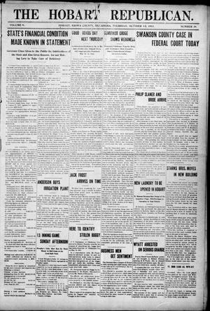 Primary view of The Hobart Republican. (Hobart, Okla.), Vol. 9, No. 34, Ed. 1 Thursday, October 12, 1911