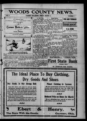 Primary view of Woods County News. (Carmen, Okla.), Vol. 8, No. 17, Ed. 1 Friday, March 16, 1906