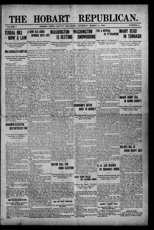 Primary view of The Hobart Republican. (Hobart, Okla.), Vol. 7, No. 3, Ed. 1 Thursday, March 11, 1909