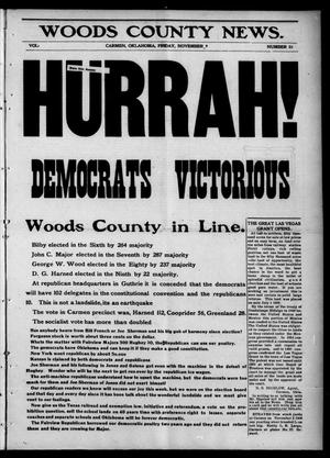 Primary view of object titled 'Woods County News. (Carmen, Okla.), Vol. 8, No. 51, Ed. 1 Friday, November 9, 1906'.