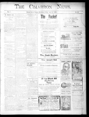 Primary view of object titled 'The Cimarron News. (Kenton, Okla.), Vol. 7, No. 37, Ed. 1 Friday, April 14, 1905'.